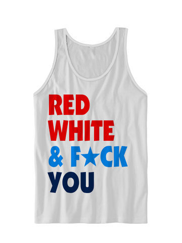 RED WHITE & F*CK YOU TANK