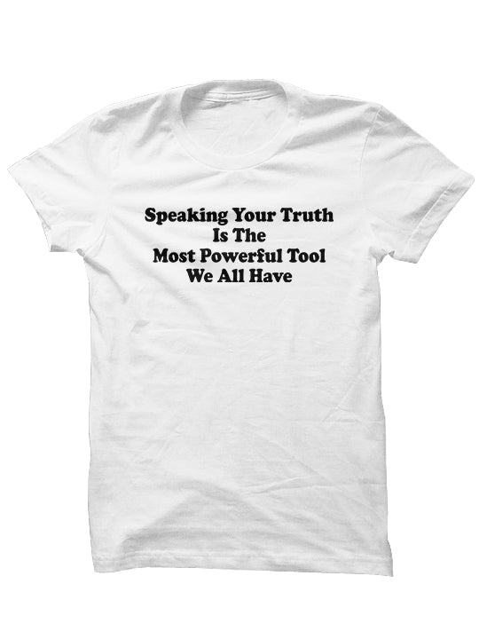 SPEAKING YOUR TRUTH - T-Shirt