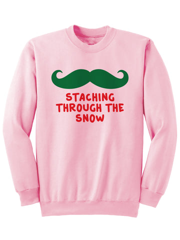 STACHING THROUGH THE SNOW - Christmas Sweatshirt