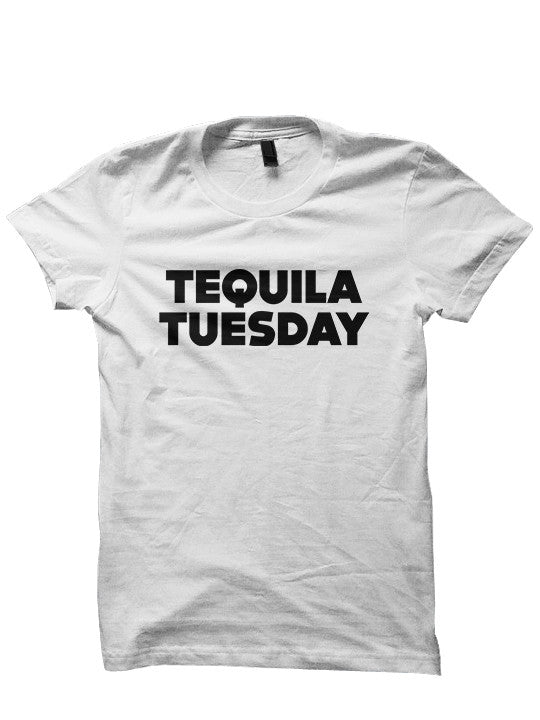 TEQUILA TUESDAY Tee