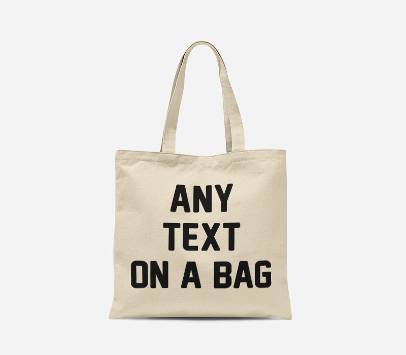 JUST TEXT CUSTOM TOTE BAG