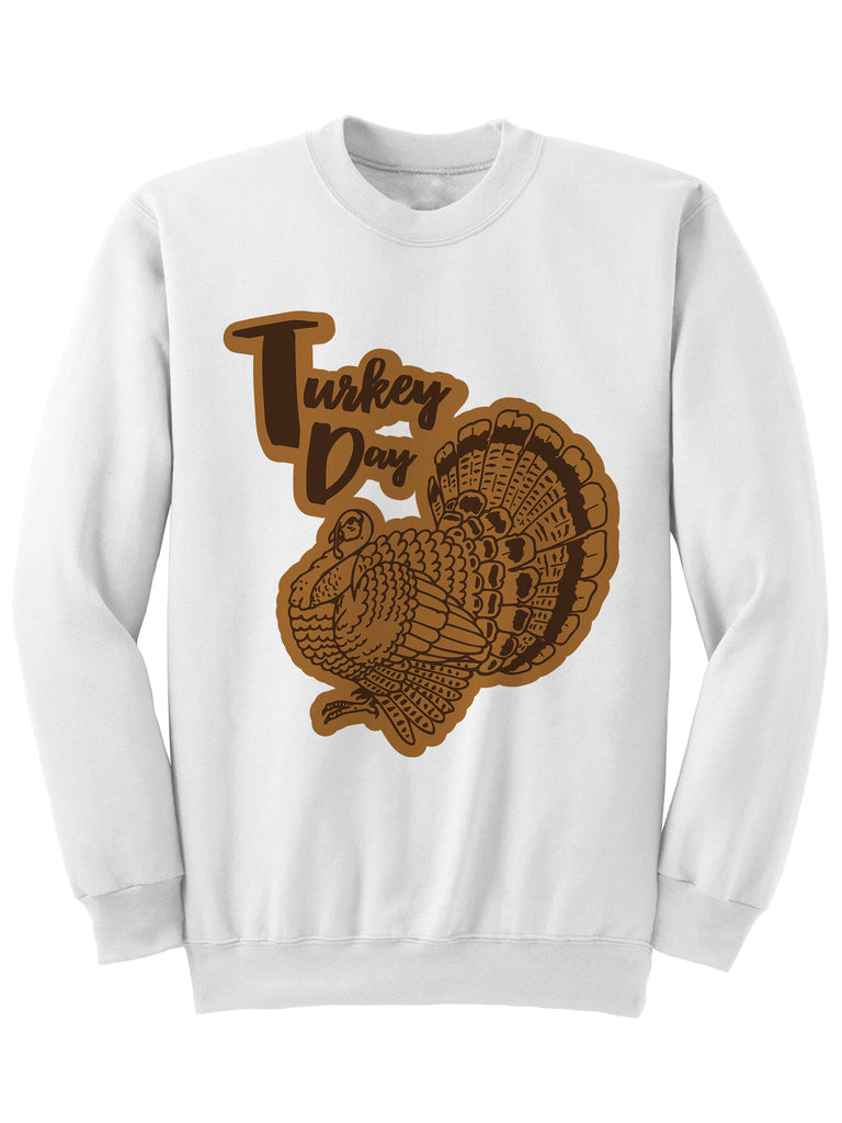 Turkey Day - Thanksgiving Sweatshirt