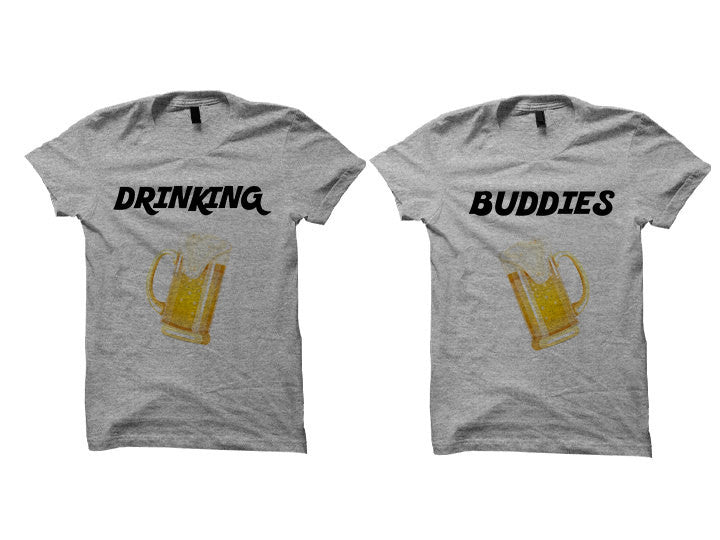 Couples T-shirts Drinking Buddies (Grey)