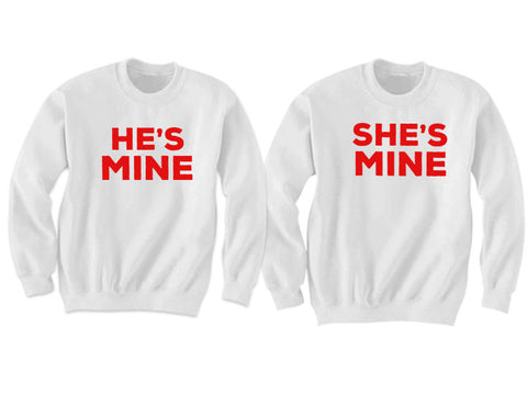 Couples Sweatshirts He's Mine She's Mine (White)