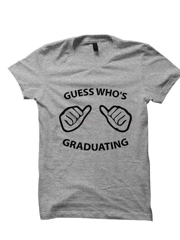 Graduation Shirt Who's Graduating T-Shirt