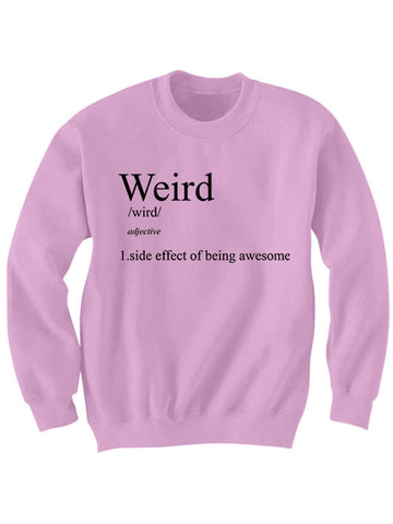 Weird Definition Sweatshirt