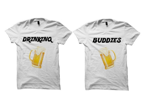 Couples T-shirts Drinking Buddies (White)