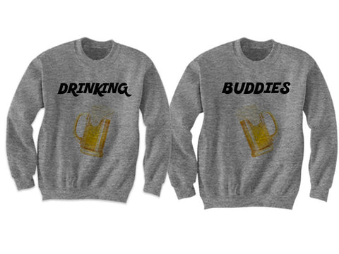 Couples Sweatshirts Drinking Buddies (Grey)