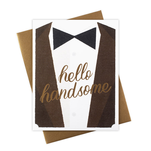Hello Handsome Greeting Card with Gold Foil