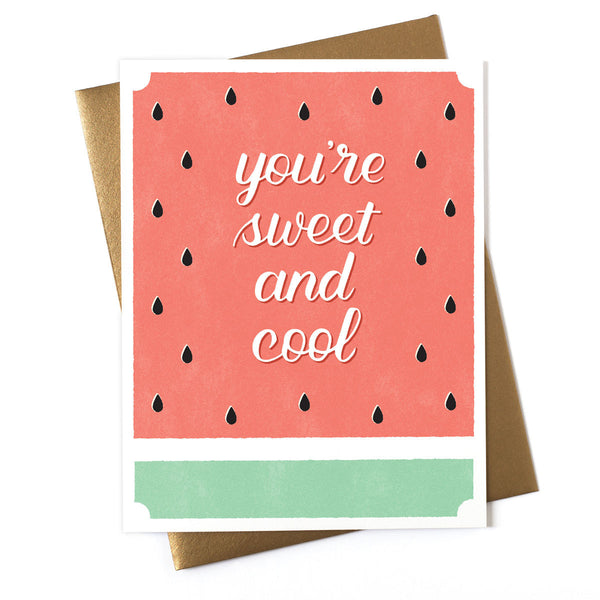 You're Sweet and Cool Card