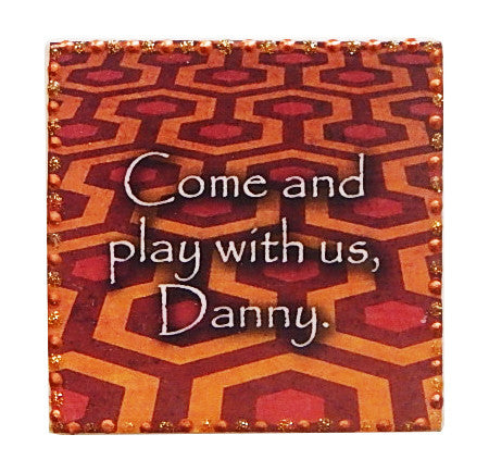 Come Play with Us Tile Coaster