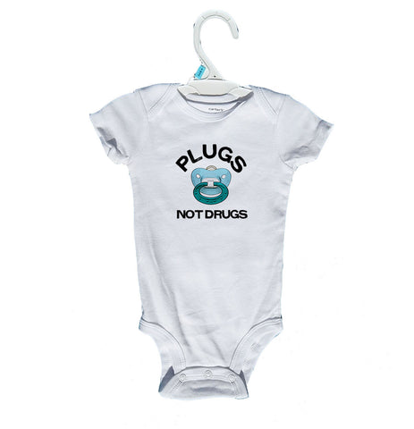 Plugs Not Drugs Onesies and T-Shirts