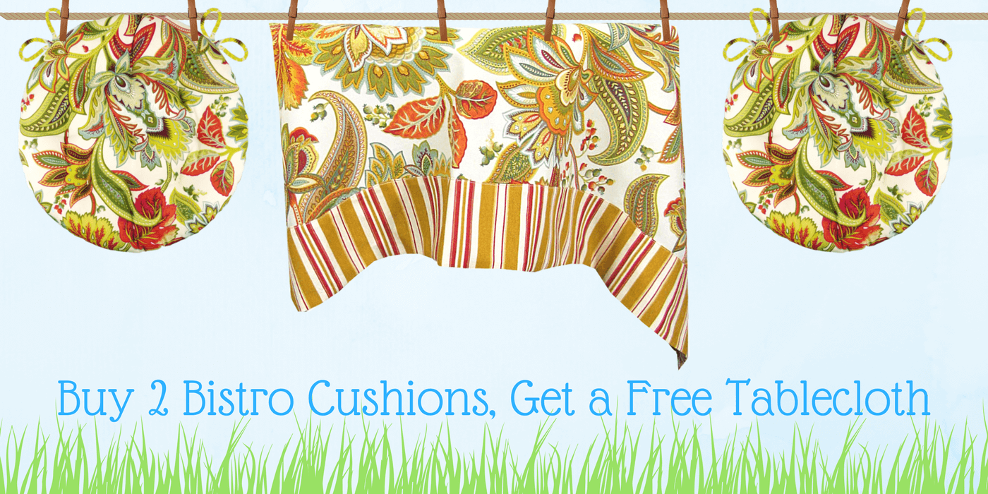 Free Gift with Purchase - Get a free tablecloth when you buy 2 bistro cushions