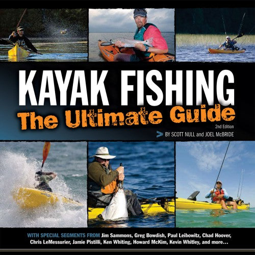 Kayak Fishing The Ultimate Guide 2nd Edn. (Book)