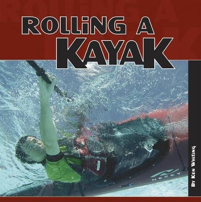Rolling A Kayak (Book)