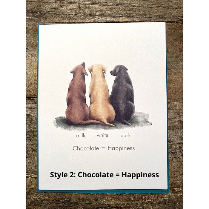 Style #2: Chocolate = Happiness