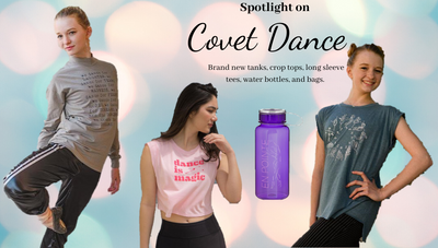 Spotlight On Covet Dance