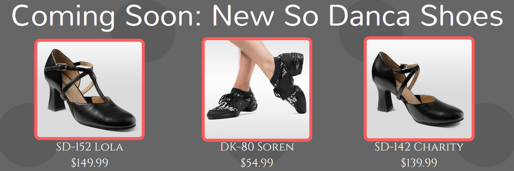 Coming Soon: New So Danca Shoes