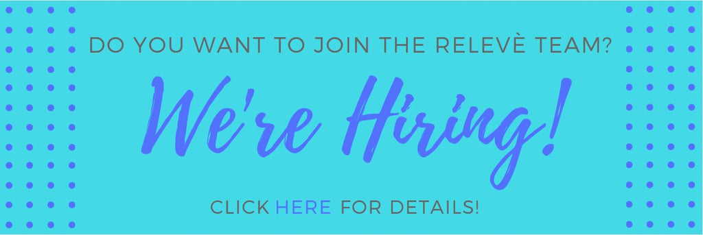 Do You Want To Join The Relevé Team?
