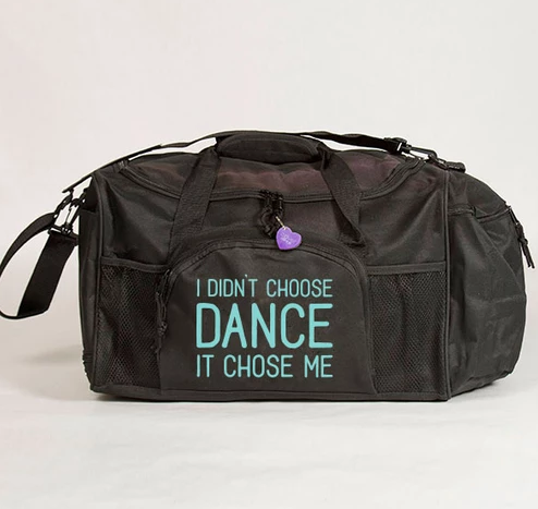 IDCD-DFL I Didn't Choose Dance Duffel