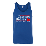 "Clayton Bigsby ""Let That Hate Out"" Shirt"