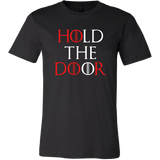 Hold The Door- Tees/Tanks/Hoodies