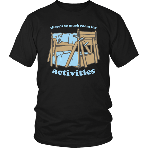 Room For Activities Shirt