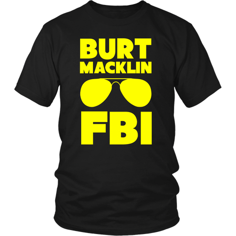 Burt Macklin FBI Shirt