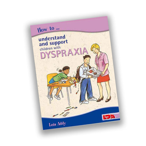 How to....Dyspraxia