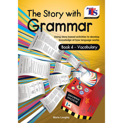 The Story with Grammar Resource Book 4