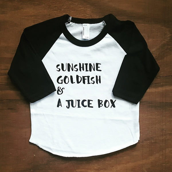 Sunshine, Goldfish & a Juice Box | Raglan - Black & White