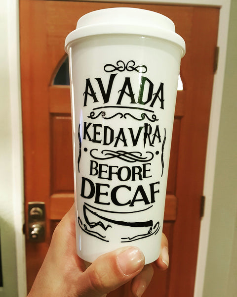 Ava Kedavra Bitch - Travel Coffee Mug
