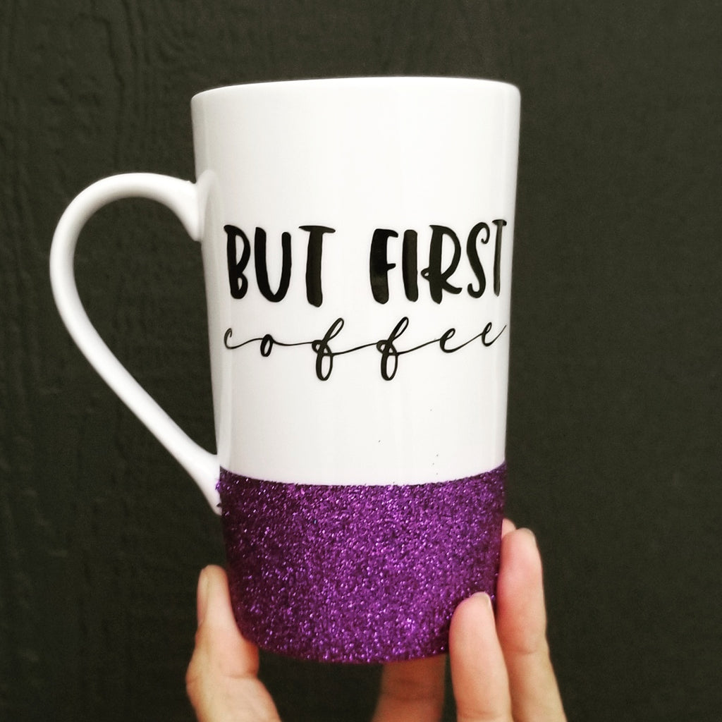 But First Coffee - Ceramic Mug