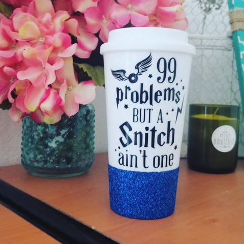 99 Problems but a Snitch ain't one - {glitter} Travel Coffee Mug