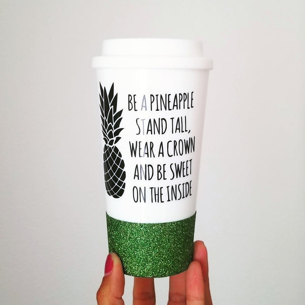 Be a Pineapple - {glitter} Travel Coffee Mug