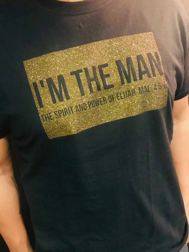 I'm The Man T-Shirt