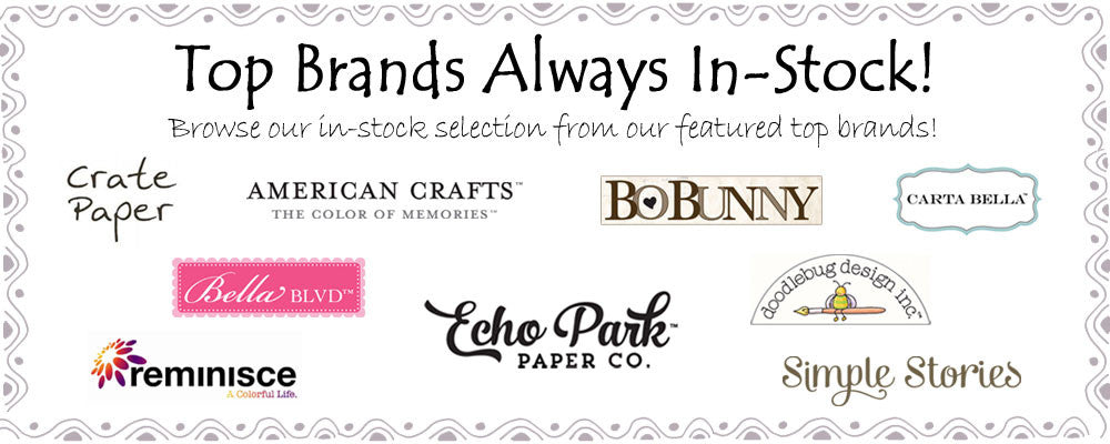 Top Scrapbook Brands Always In-Stock!