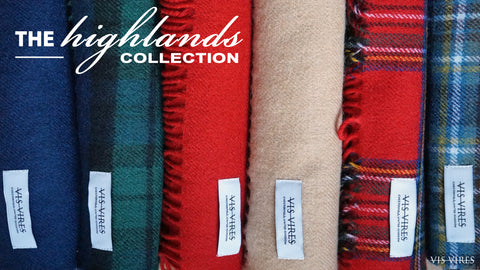 THE HIGHLANDS SCARF COLLECTION BY VIS VIRES
