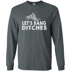 Let's Bang Ditches Snowmobile T-shirt