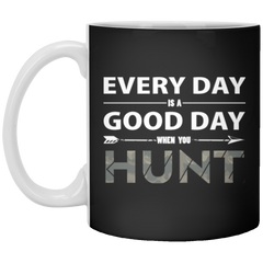 Everyday Is A Good Day When You Hunt Mug