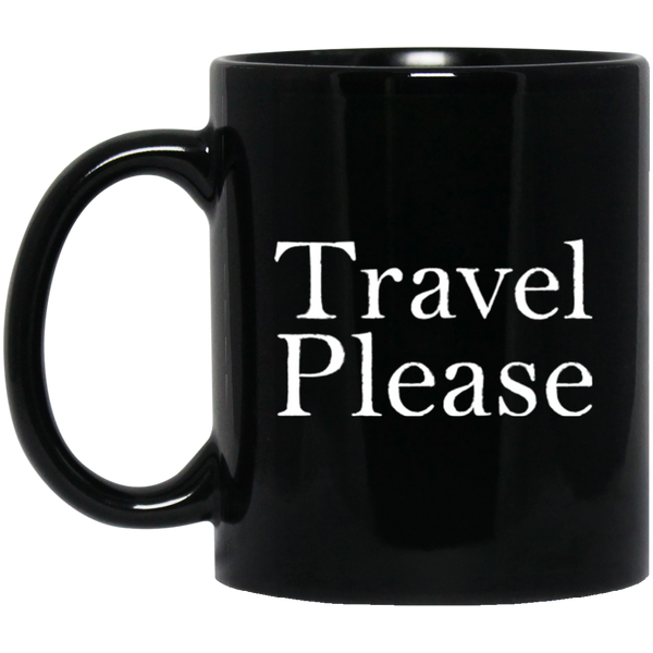 Travel Please Coffee Mug