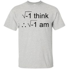 I Think Therefore I Am Math T-shirt