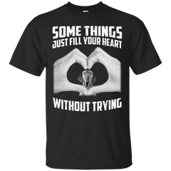 Some Things Just Fill Your Heart Without Trying German Shorthaired Pointer Love T-shirt