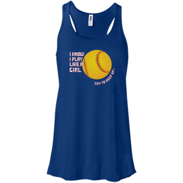 I Know I Play Like a Girl Softball T-shirt