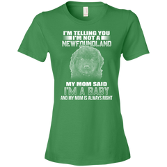 I'm Telling You I'm Not A Newfoundland My Mom Said I'm A Baby T-shirt