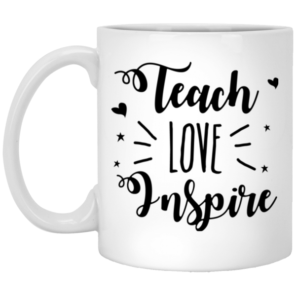 Teach Love Inspire Coffee Mug