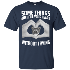 Some Things Just Fill Your Heart Without Trying Pit Bull Love T-shirt