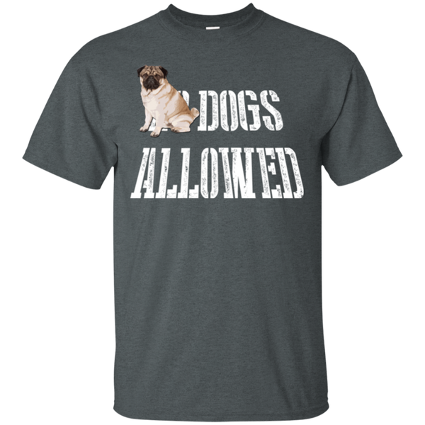 Dogs Allowed Pug T-Shirt
