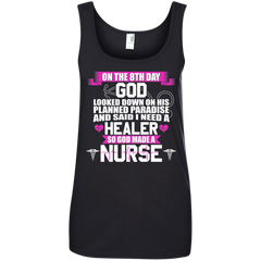 On The 8th Day God Made A Nurse T-shirt