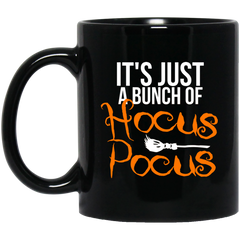 It's Just A Bunch of Hocus Pocus Halloween Coffee Mug